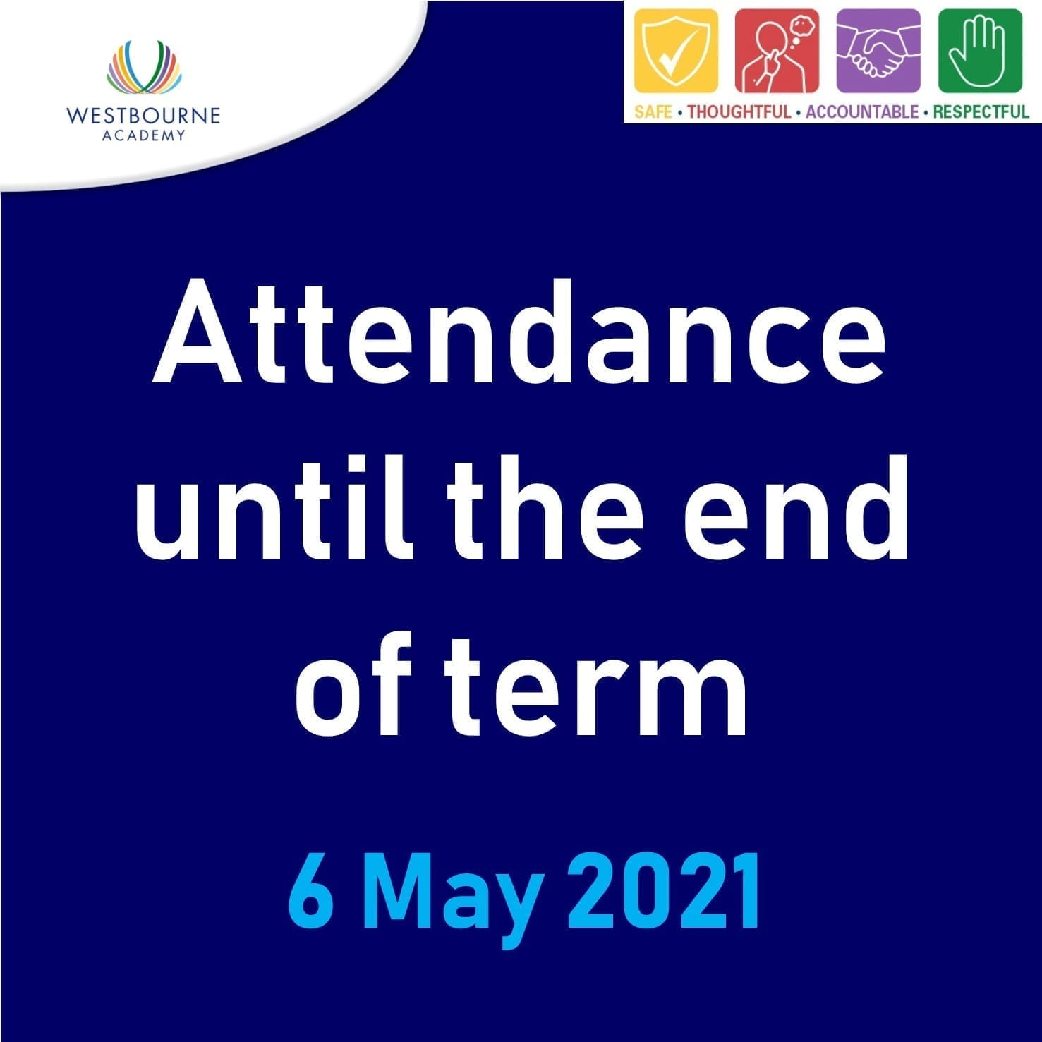 Attendance until the end of term 6/05/2021