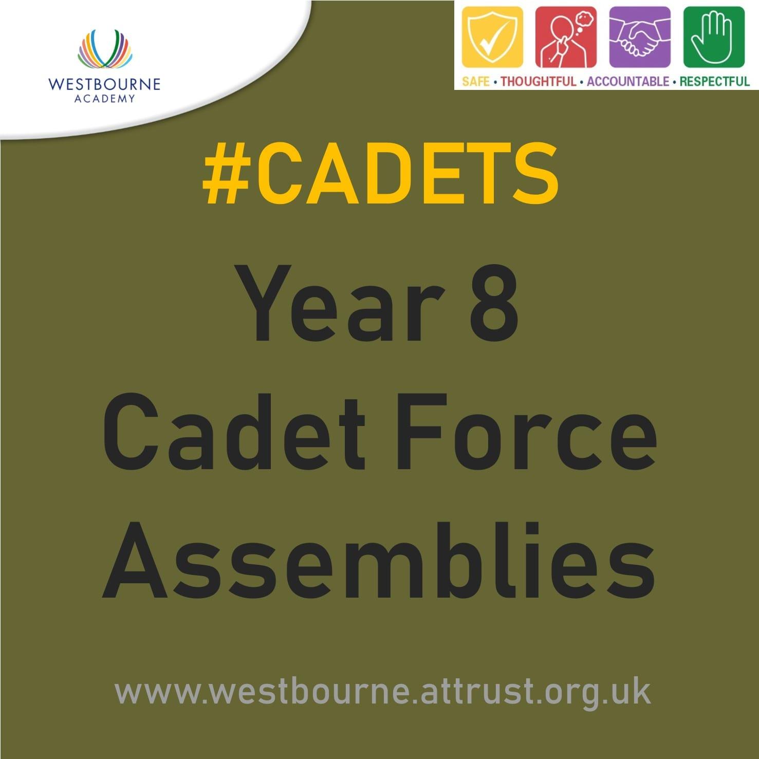 #Cadets Year 8 Cadet Force Assemblies