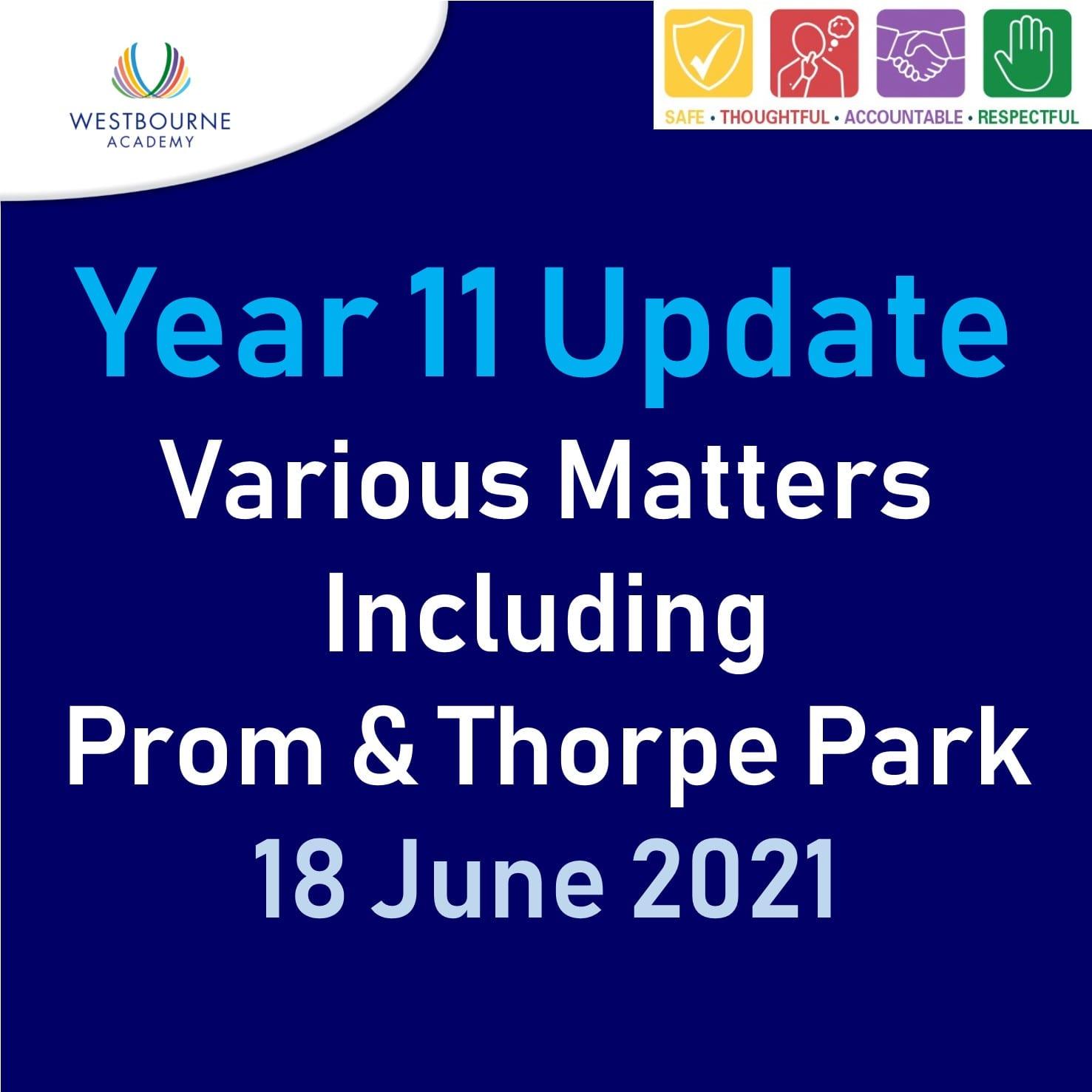 Year 11 Update Various Matters 18 June 2021