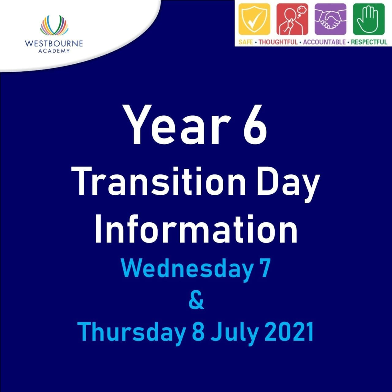 Year 6 Transition Day Info WEd 7 and Thu 8 July 2021