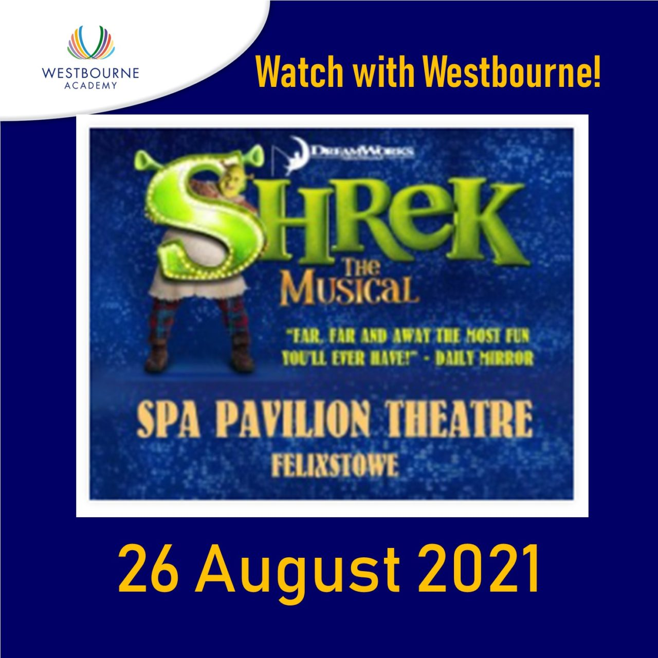 Watch with Westbourne - Shrek the Musical 26 August 2021