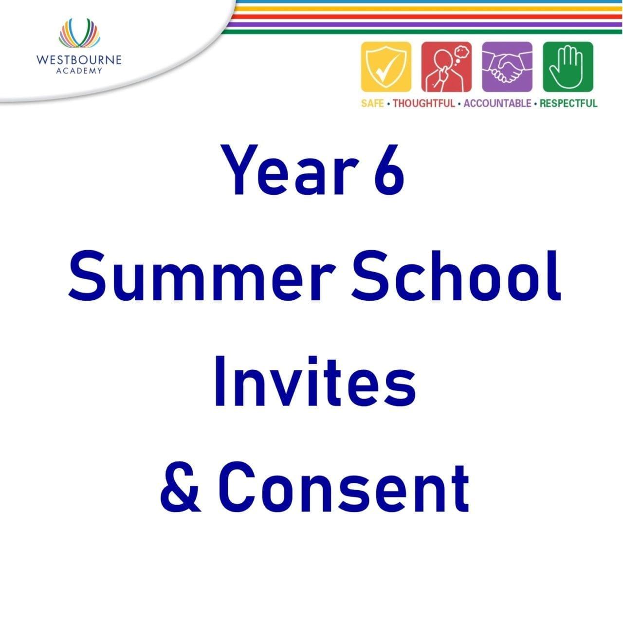 Year 6 Summer School Invites & Consents